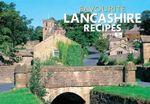 Favourite Lancashire Recipes - Dorothy Baldock