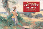 Favourite Country Recipes : Traditional Fare from England's Village Homes - G.F. Nicholls