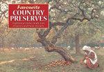 Favourite Country Preserves - Carol Wilson