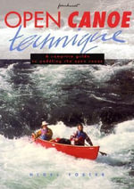 Open Canoe Technique - Nigel Foster