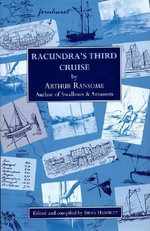 Racundra's Third Cruise - Arthur Ransome