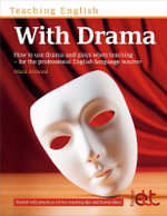 Teaching English with Drama - Mark Almond