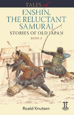 Enshin and His Black Ox : Tales of a Samurai - Roald Knutsen