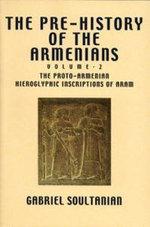 The Pre-history of the Armenians : v. 1 - Gabriel Soultanian