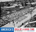 America's Idea of a Good Time - Kate Schermerhorn