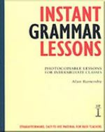 Instant Grammar Lessons : Photocopieable Lessons for Intermediate Classes - Alan Battersby