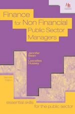 Finance for Non Financial Public Sector Managers - Jennifer Bean