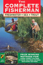 The Complete Fisherman : Freshwater. Sea. Trout - Ian Ball