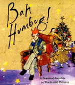Bah Humbug! : A Seasonal Antidote in Words and Pictures