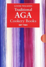 The Traditional Aga : Set 2 - Louise Walker