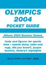 Olympics 2004 Pocket Guide - Mark Webb