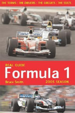 Real Guide to Formula One 2005 - B, F Smith
