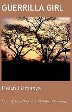 Guerrilla Girl - Helen D. Gamanya