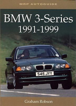 BMW 3-Series, 1992-1999 : MRP Autoguide - Graham Robson