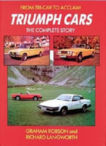 Triumph Cars : The Complete Story - Graham Robson