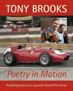Tony Brooks : Poetry in Motion - Tony Brooks