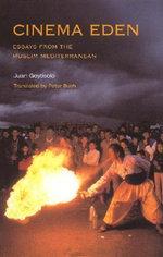 Cinema Eden : Essays from the Muslim Mediterranean - Juan Goytisolo