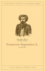 Cantatrix Sopranica L. : Scientific Papers - Georges Perec