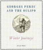 Winter Journeys - Georges Perec