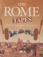 Rome Tapes : Unlock the Spirit of the City - Paul Brasington