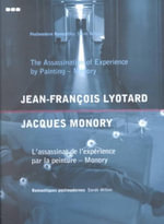 Assassination of Experience by Painting : Jacques Monory - Jean-Francois Lyotard