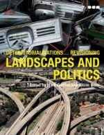 Deterritorialisations... Revisioning Landscapes and Politics - Tim Barringer