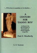 A Century for Danny Boy - George E. Yeaman