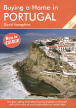 Buying a Home in Portugal : A Survival Handbook - David Hampshire