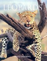 Leopards : Wildlife Monographs - Fritz Polking