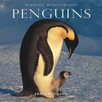 Penguins : Wildlife Monographs - Fritz Polking