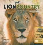 Lion Country : The Story Behind the Popular TV Series - Chris Weston