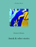 Amok and Other Stories :