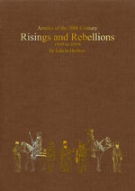 Risings and Rebellions 1919-39 : Interwar Colonial Campaigns in Africa, Asia, and the Americas - Edwin Herbert