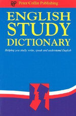 English Study Dictionary : Helping You Study, Write, Speak and Understand Eng... - P.H. Collin