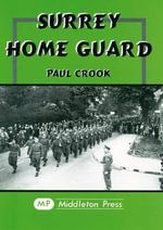 Surrey Home Guard : Military Books - Paul Crook