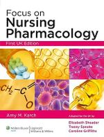 Focus on Nursing Pharmacology : Incredibly Easy! Series (R) - Amy Morrison Karch