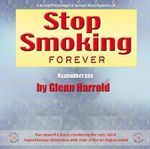 Stop Smoking Forever - Glenn Harrold