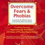 Overcome Fears and Phobias - Glenn Harrold