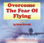 Overcome the Fear of Flying - Glenn Harrold