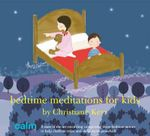 Enchanted Meditations for Kids - Christiane Kerr
