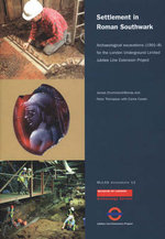 Settlement in Roman Southwark : Archaeological Excavations (1991-8) for the London Underground Ltd Jubilee Line Extension Project - James Drummond-Murray