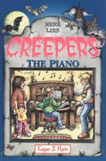The Piano : Here Lies Creepers - Edgar J. Hyde
