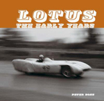 Lotus - the Early Years : Changing Approaches - Peter Ross