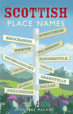 Scottish Place Names - George Mackay