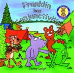 Franklin has Conjunctivitis : Doctor Spot Case Book - Jenny Leigh