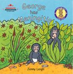 George has Meningitis : Doctor Spot Case Book - Jenny Leigh