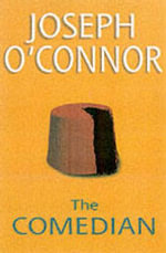 The Comedian, The - Joseph O'Connor