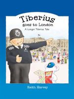 Tiberius Goes to London : A Longer Tiberius Tale - Keith Harvey