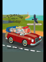 Tiberius Goes on Holiday - Keith Harvey