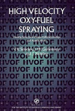 High Velocity Oxy-Fuel Spraying - V.V. Sobolev